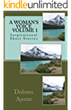 A Woman's Voice ~ Inspirational Short Stories ~ Volume 1 (English Edition)