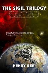 The Sigil Trilogy (Omnibus vol.1-3) Kindle Edition