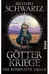 Götterkriege: Die komplette Saga 2 (Die Götterkriege) Broschiert