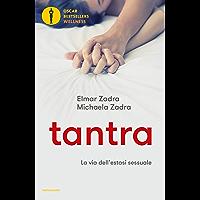 Tantra: La via dell'estasi sessuale