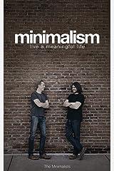 Minimalism: Live a Meaningful Life Taschenbuch
