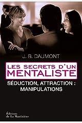 Stratégies de séduction. Les secrets d'un mentaliste 2 (NON FICTION) Format Kindle