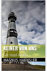 Keiner von uns: Ein Insel-Krimi (Aaron Niederkircher 1) Kindle Ausgabe
