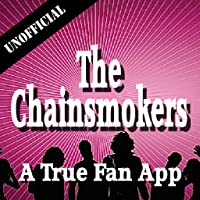Unofficial The Chainsmokers Fan App