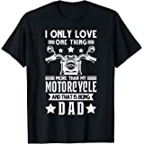 Hombre Sólo me encanta mi motocicleta siendo Papá Motocicleta Día Camiseta