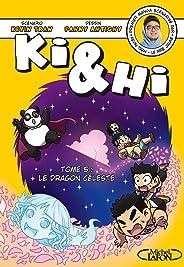 Ki & Hi - tome 5 Le dragon céleste (5)