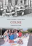 Colne Through Time
