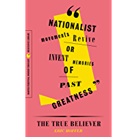 The True Believer: Thoughts on the Nature of Mass Movements (Perennial Classics) (English Edition)