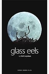 Glass Eels (Oberon Modern Plays) Paperback