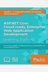 ASP.NET Core: Cloud-ready, Enterprise Web Application Development (English Edition) Formato Kindle