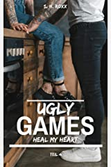 Ugly Games: Heal my heart Kindle Ausgabe