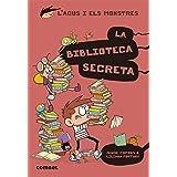 La Biblioteca Secreta: 16 (L'Agus i els monstres)