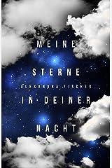Meine Sterne in deiner Nacht Kindle Ausgabe