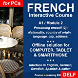 Französisch lernen: Interaktiver Kurs - A1 (Anfänger) / Modul 2: