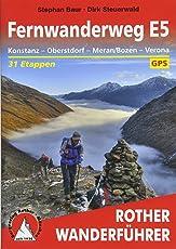 Fernwanderweg E5: Konstanz – Oberstdorf – Meran/Bozen – Verona. 31 Etappen und 14 Varianten. Mit GPS-Tracks (Rother Wanderführer)