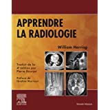 Apprendre la radiologie (Hors collection)