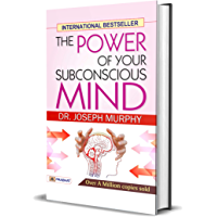 The Power of Your Subconscious Mind: Joseph Murphy's The Power of Your Subconscious Mind One of the Most Popular…