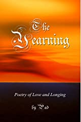 The Yearning - Poetry of Love and Longing Kindle Edition