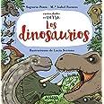 Los dinosaurios (PRIMEROS LECTORES (1-5 años) - Curiosidades en verso)