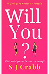 Will You?: A feel good romantic comedy Kindle Edition