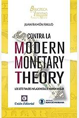 Contra la Modern Monetary Theory: Los siete fraudes inflacionistas de Warren Mosler (Biblioteca de la Libertad Formato Menor nº 20) Versión Kindle