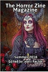The Horror Zine Magazine Summer 2018 Kindle Edition