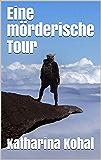Eine mörderische Tour