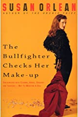 The Bullfighter Checks Her Make-Up Kindle Edition