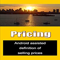 Pricing - Android assisted definition of selling prices