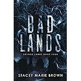 Bad Lands (Savage Lands)