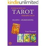 FORMACIÓN EN TAROT TERAPÉUTICO - Volumen 1 - ARCANOS MAYORES