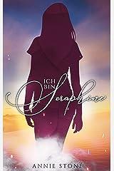 Ich bin Seraphine (Seraphine und Dylan 1) Kindle Ausgabe