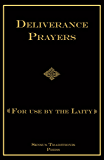 Deliverance Prayers: For Use by the Laity (English Edition)