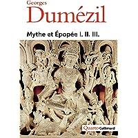 Mythe et Épopée I. II. III.