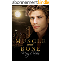 Muscle and Bone (English Edition)