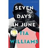 Seven Days in June: Tia Williams