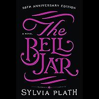 The Bell Jar: A Novel (Modern Classics) (English Edition)