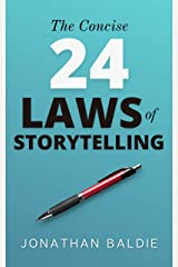 The Concise 24 Laws of Storytelling Kindle Edition