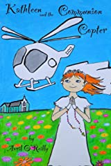 Kathleen And The Communion Copter Paperback