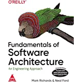 Fundamentals of Software Architecture: An Engineering Approach [Paperback] Mark Richards and Neal Ford