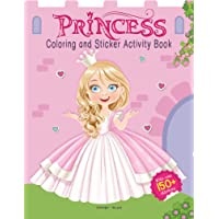 Princesses - Coloring and Sticker Activity Book (With 150+ Stickers) (Coloring Sticker Activity Books)