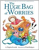 The Huge Bag of Worries (English Edition)