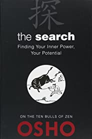 The Search: Finding Your Inner Power, Your Potential