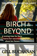Birch & Beyond: The Sequel to Forever Lucky (Highgate Happenings Book 2) Kindle Edition