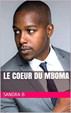 LE COEUR DU MBOMA (French Edition)