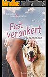 Fest verankert (Meereszeiten 2) (German Edition)