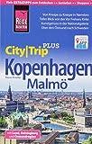 Reise Know-How Reiseführer Kopenhagen mit Malmö (CityTrip PLUS): mit Stadtplan und kostenloser Web-App