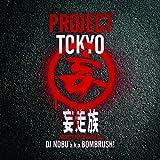 Mousouzoku - Project Tokyo Mixed By DJ Nobu A.K.A. Bombrush! [Japan CD] KIXX-1012 by Mousouzoku