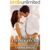Take a Chance on Me: An Indian billionaire enemies to lovers office romance (Sehgal Family & Friends Book 1)