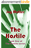 The Hostile: Book One of The Hostile series (English Edition)
